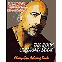 DWAYNE THE ROCK JOHNSON COLORING BOOK: A Coloring Book of Fantasies of Wrestling and Movie Star Legend, Dwayne Johnson With Easy and Fun Coloring (Fantasy Coloring Books)