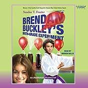 Brendan Buckley's Sixth-Grade Experiment | Sundee T. Frazier