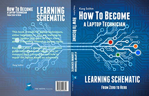 How To Become a Laptop Technician: Learning Schematic