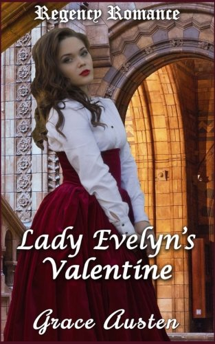 Regency Romance: Lady Evelyn's Valentine
