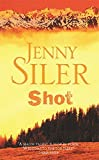 img - for Shot by Jenny Siler (2003-05-01) book / textbook / text book