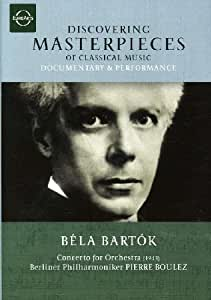 Discovering Masterpieces: Bartok, Concerto for Orchestra [DVD Video]