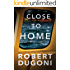 Close to Home (The Tracy Crosswhite Series Book 5)