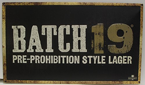 BATCH 19 Beer Metal Sign pre-prohibition lager embossed coors brewing co.