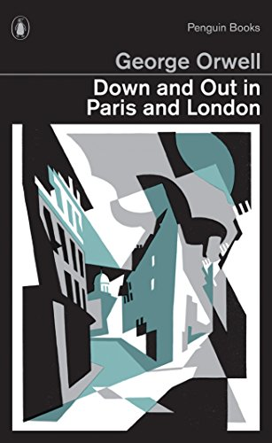 Penguin Classics Down and Out in Paris and London