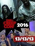 CONtv Creep Con 2016: 13/13/13