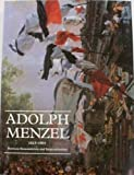 img - for Adolph Menzel, 1815-1905 : Between Romanticism and Impressionism book / textbook / text book