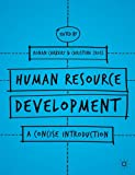 Human Resource Development : A Concise Introduction, , 1137360097