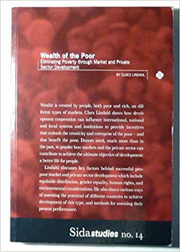 Study No Downside To Eliminating >> Wealth Of The Poor Eliminating Poverty Through Market And Private