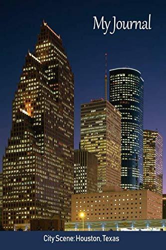 (My Journal: City Scene: Houston, Texas ('Scenics' Writing Books) )