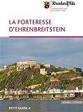 Ehrenbreitstein : La Forteresse, Bockling, Manfred, 3795463963