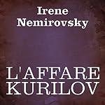 L'affare Kurilov [The Deal Kurilov] | Irene Nemirovsky