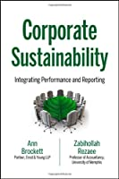 Corporate Sustainability: Integrating Performance and Reporting Front Cover