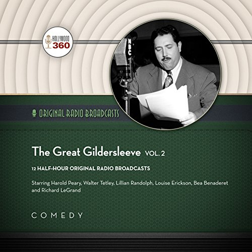 The Great Gildersleeve, Vol. 2 (Hollywood 360 - Classic Radio Collection)(Audio Theater) by Black Eye Entertainment and Blackstone Audio