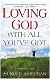 Loving God With All You've Got