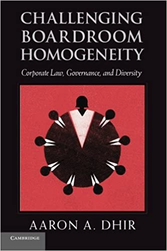 Governance and Diversity Challenging Boardroom Homogeneity Corporate Law