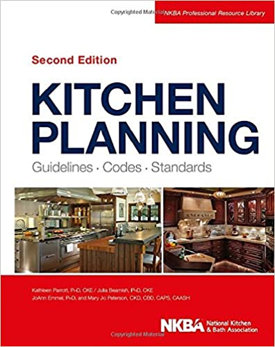 Kitchen Planning: Guidelines, Codes, Standards: NKBA (National ...