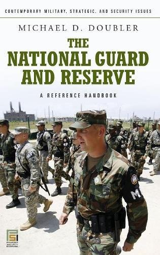 The National Guard and Reserve: A Reference Handbook (Contemporary Military, Strategic, and Security Issues)