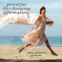 Uplifting Affirmations, Volume 2