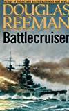 img - for Battlecruiser (The Modern Naval Fiction Library) book / textbook / text book