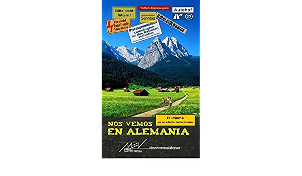 Nos vemos en Alemania (Spanish Edition) - Kindle edition by Manuel Santos Varela. Reference Kindle eBooks @ Amazon.com.
