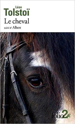 En ligne téléchargement Le cheval/Albert epub pdf