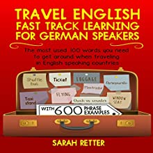 Travel English: Fast Track Learning for German Speakers Audiobook by Sarah Retter Narrated by Dini Steyn