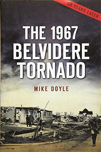 The 1967 Belvidere Tornado (Disaster)