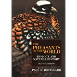 The Pheasants of the World: Biology and Natural History, Second Edition