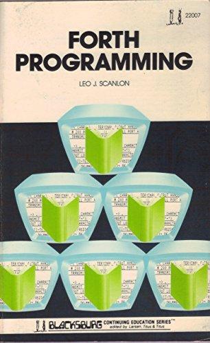 FORTH Programming (The Blacksburg continuing education series)