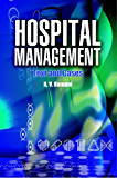 Hospital Management: Text and Cases
