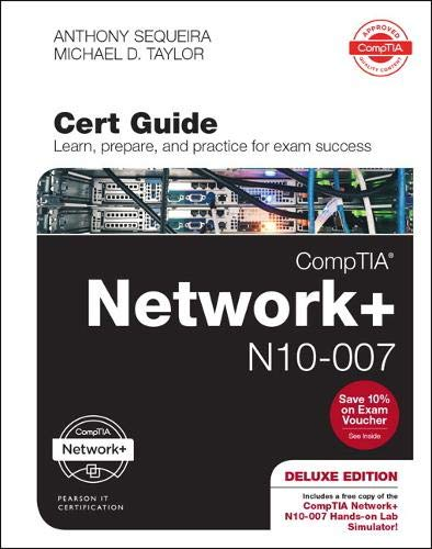 CompTIA Network+ N10-007 Cert Guide, Deluxe Edition (Certification Guide)