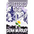 Shattered Ties (The Guadel Chronicles Book 4)