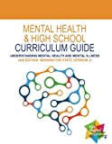 img - for Mental Health and High School Curriculum Guide (USA Edition: Washington State) book / textbook / text book
