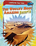 img - for The World's Most Amazing Deserts (Raintree Perspectives: Landform Top Tens) book / textbook / text book