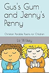 Gus's Gum and Jenny's Penny: Christian Parable Poems for Children (Poems from The Pew) Paperback