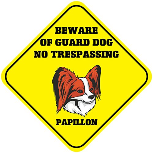 Papillon Beware Of Guard Dog No Trespassing Crossing Meta...