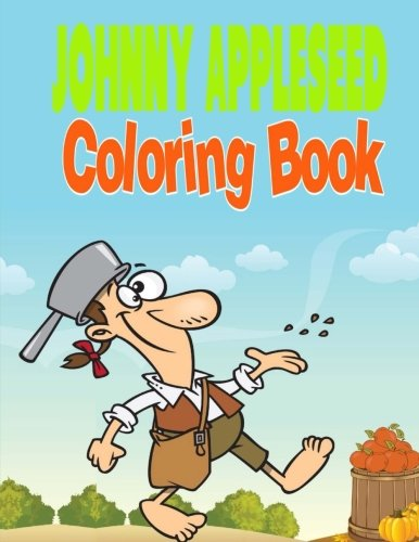 Johnny Appleseed Coloring Book