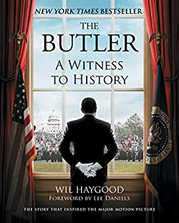 Amazon the butler a witness to history ebook wil haygood lee the butler a witness to history by haygood wil fandeluxe Images