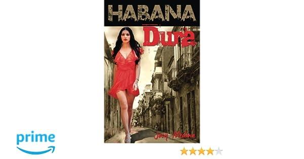 Habana Dura: La historia de María Mariposa: Amazon.es: Jocy Medina: Libros