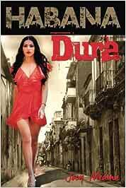 Habana Dura: La historia de María Mariposa: Amazon.es ...