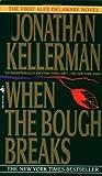 When the Bough Breaks, Jonathan Kellerman, 0553569619