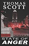 STATE OF ANGER: A Thriller (Detective Virgil Jones Mystery Series) by  Thomas Scott in stock, buy online here