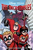 The Incredibles: Truth and Consequences