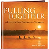 Pulling Together by John Murphy (2010) Hardcover