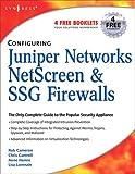 img - for Configuring Juniper Networks NetScreen and SSG Firewalls book / textbook / text book