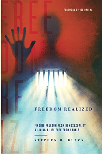 Image of Freedom Realized: Finding Freedom from Homosexuality and Living a Life Free from Labels