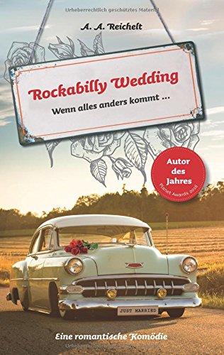 Rockabilly Wedding: Wenn alles anders kommt ...