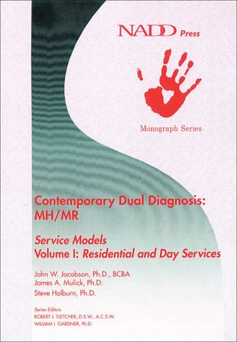 Contemporary Dual Diagnosis: MH/MR Service Models Volume I: Residential and Day Services (Monograph series) by John W. Jacobson PhD BCBA (2002-01-01)