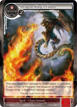 Force of Will Dragon King/'s Flame R ~~MINT TAT-023